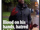 Woolwich murderer was 'arrested on his way to join al-Shabaab in Somalia': the front pages