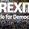 Brexit and the Battle for democracy – a video