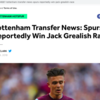 Transfer balls: When Spurs signed Jack Grealish