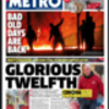 The Glorious 12th: Metro tabloid creates contender for worst front-page headline of all time